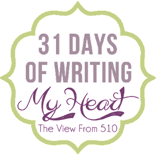 31 Days of Writing My Heart