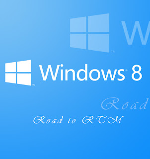 Windows 8 road to RTM