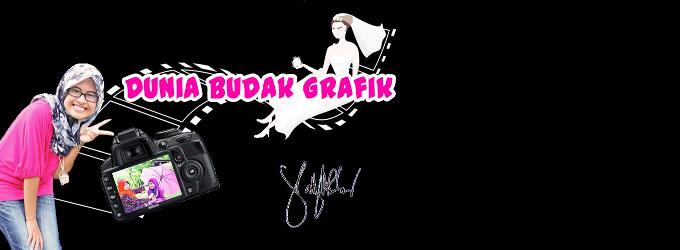 DUNIA BUDAK GRAPHIC