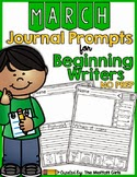 https://www.teacherspayteachers.com/Product/March-NO-PREP-Journal-Prompts-for-Beginning-Writers-1702929