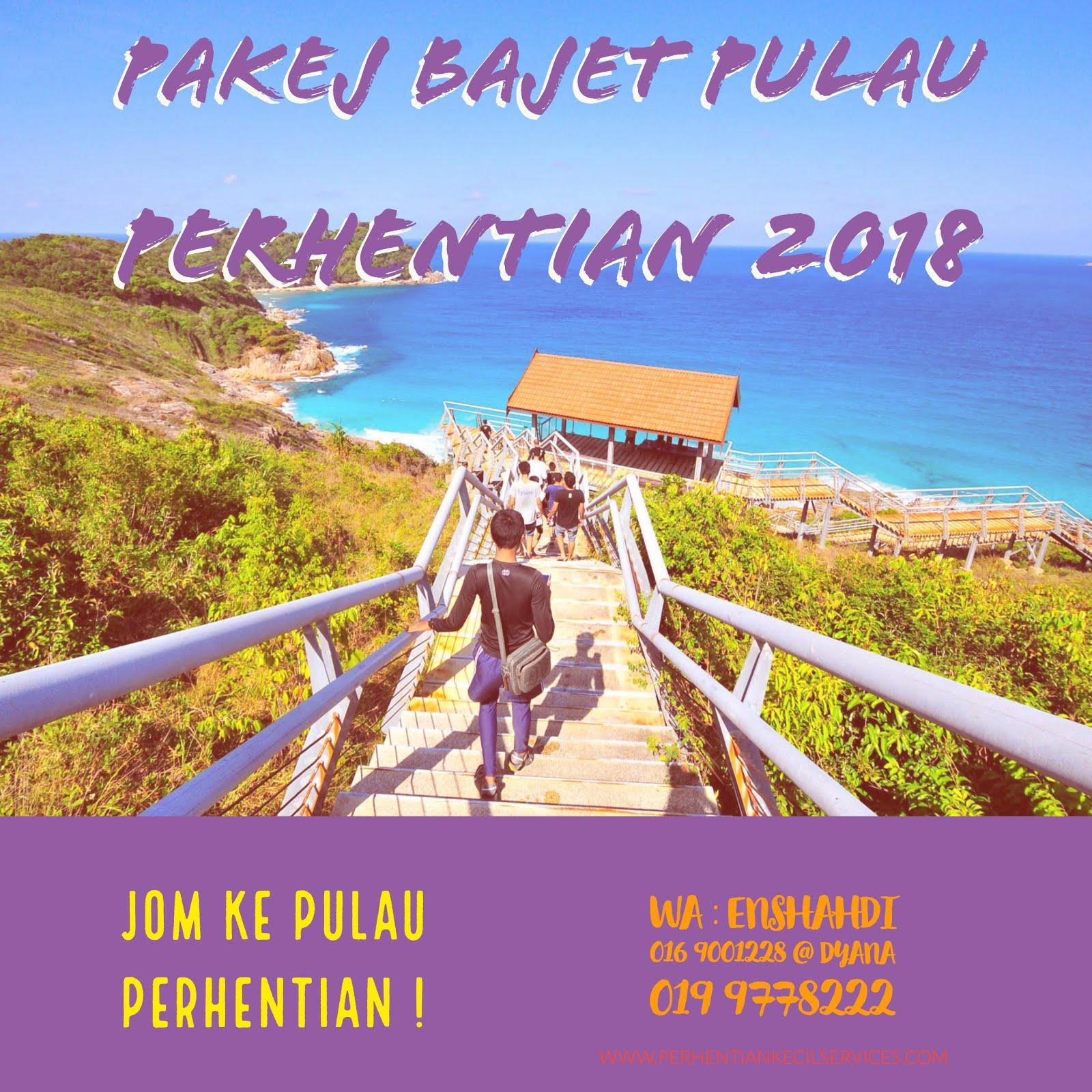 PAKEJ BAJET PULAU PERHENTIAN 2018