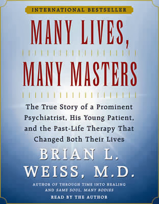 a literary analysis of many lives many masters by brian l weiss In your conclusion of past life regression the book many lives, many masters by brian weiss, md gives complete proof of past lives and their benefits.
