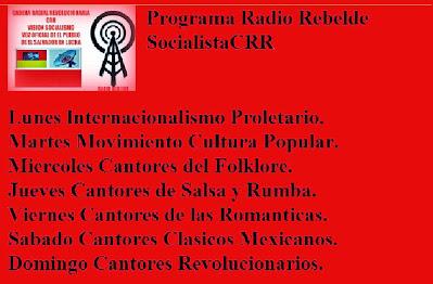 PROGRAMA RADIO REBELDE SOCIALISTA DE EL SALVADOR -CRR- LA POPULAR.