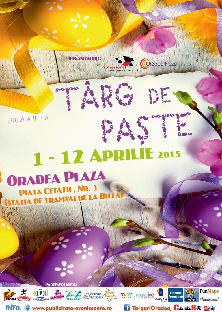 http://publicitate-evenimente.ro/targ-de-paste-1-12-aprilie-2015-editia-a-ii-a-la-oradea-plaza-piata-cetatii-nr-1-statia-de-tramvai-de-la-billa-oradea/