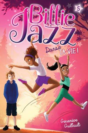 Billie Jazz tome 5 : Danse ta vie !