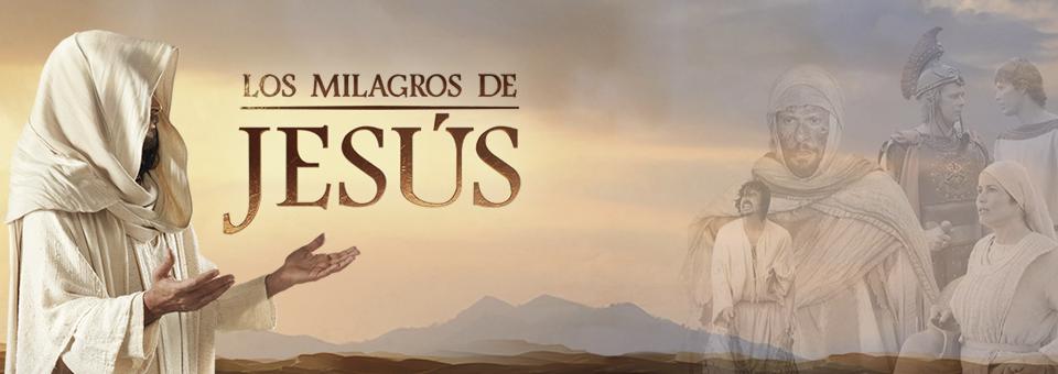 Los milagros de Jesus Capítulo 16