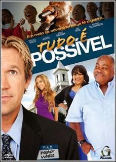 Download - Tudo é Possível – DVDRip AVI Dual Áudio + RMVB Dublado ( 2014 )