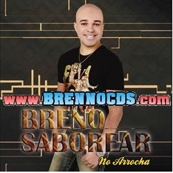 Breno Saborear - No Arrocha 2013