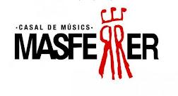 CASAL DE MUSICS MASFERRER