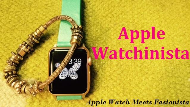 Apple Watchinista