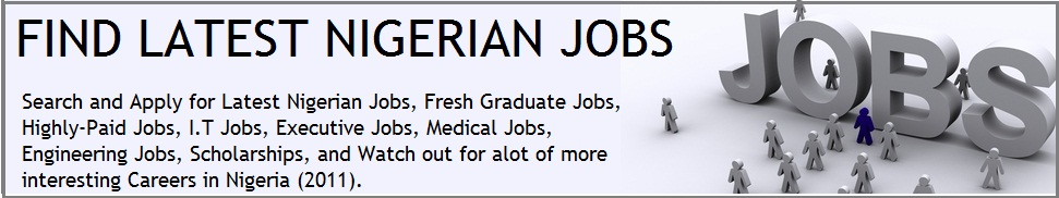 FIND LATEST NIGERIAN JOBS