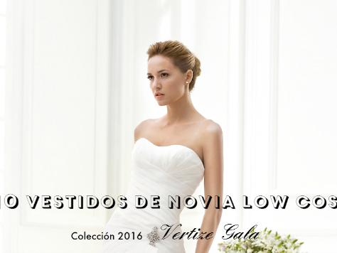 10 Vestidos de Novia low cost de Vertize Gala