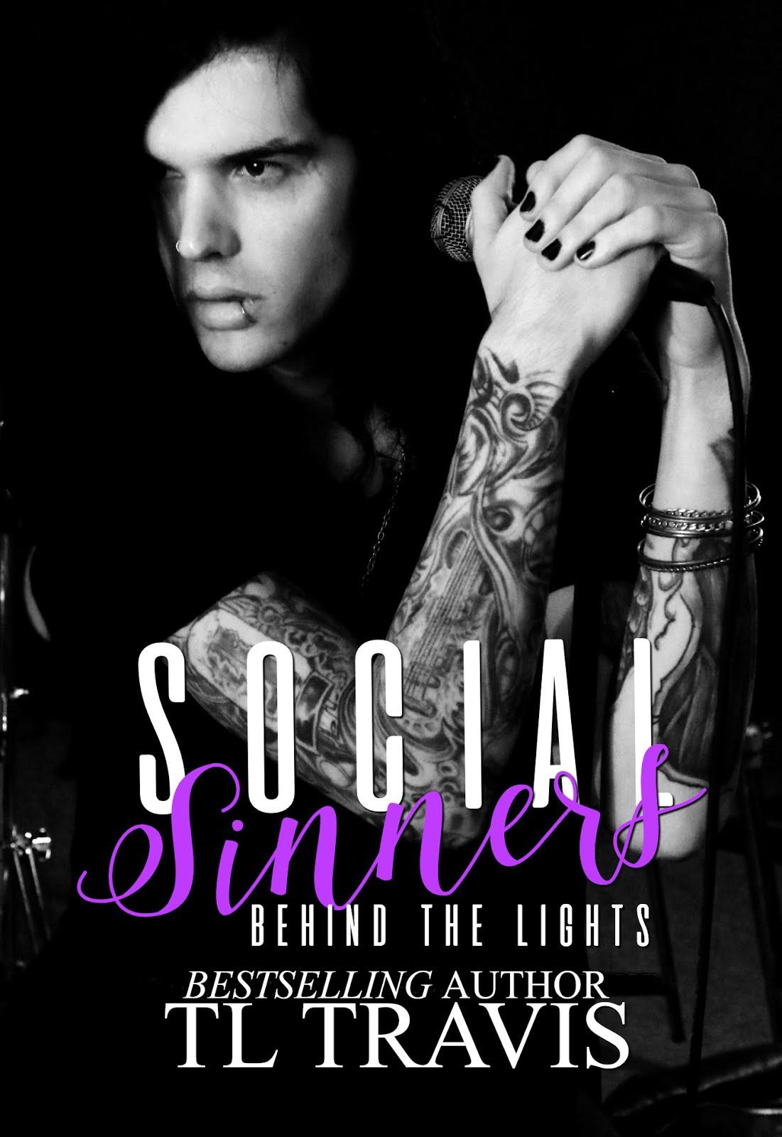 Social Sinners: Behind The Lights