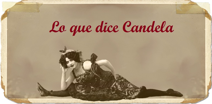 Lo que dice Candela