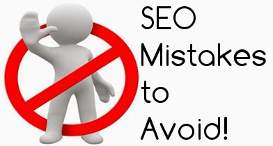 4 SEO Mistakes To Avoid In 2014