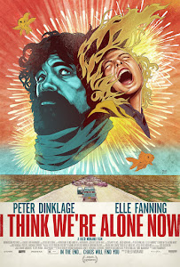 I Think We're Alone Now Poster