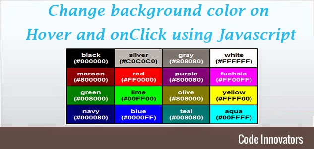 Innovators: Change background color on Hover and onClick using