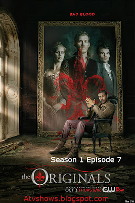 The Originals Season 1 Episode 7 Bloodletting