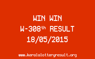 WIN WIN W 308 Lottery Result 18-5-2015