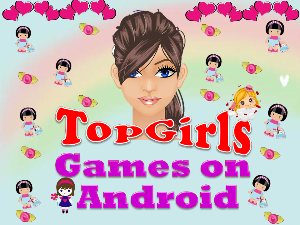 top girls game on android