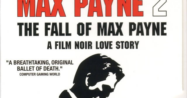 Max Payne 2 Full Version Download - Download Free Games