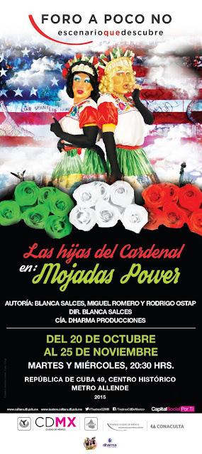 """Se presentará """"Las hijas del cardenal en: Mojadas Power"""" en el Foro A Poco No"""