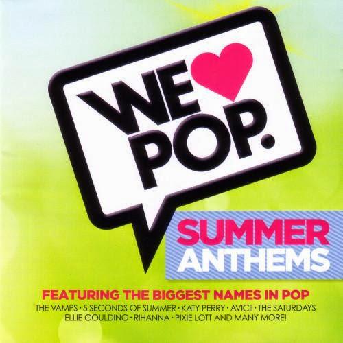 We Love Pop - Summer Anthems