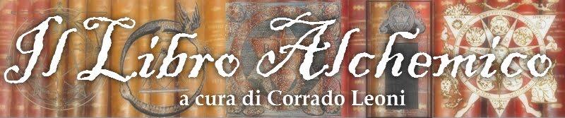 Il Libro Alchemico - Corrado Leoni - Poeta e Scrittore