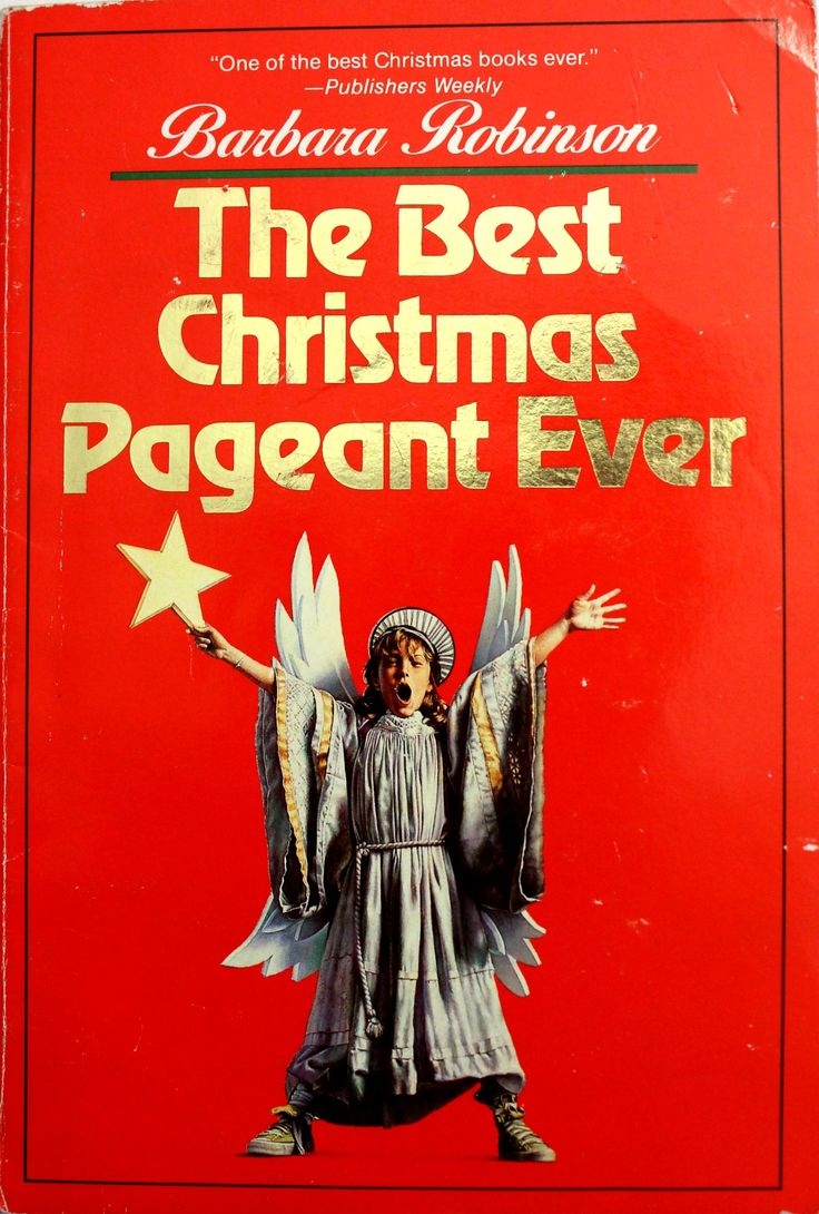 Book Review of The Best Christmas Pageant Ever, by Barbara ...