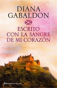 Día del Libro: Escrito con la sangre de mi corazón, de Diana Gabaldón.