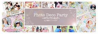 Photo Deco Party ~スクラップブッキング〜 by関西ラブメモDT