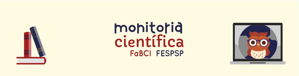 Monitoria Científica FaBCI-FESPSP