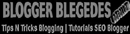 Blogger Blegedes