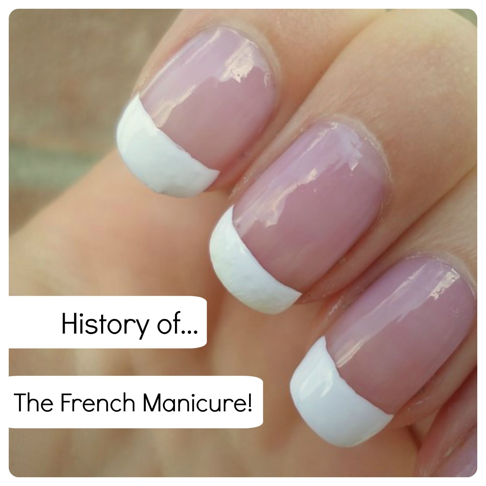 Creativenails4fun: ~History~ How french is the french manicure? + ...