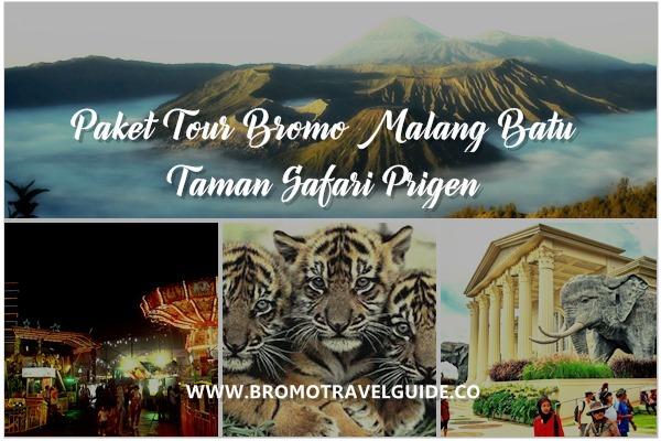 Paket Tour Bromo Malang Batu Taman Safari Prigen