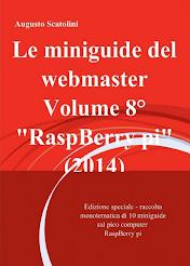 Edizione speciale - tutte le guide sul RaspBerry pi - 70 pagine