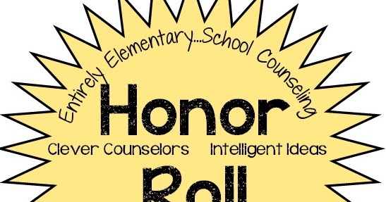 Entirely Elementary...School Counseling: Honor Roll