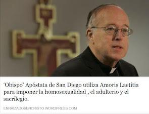 Apóstata Robert McElroy impone la Sodomia, el adulterio y el sacrilegio