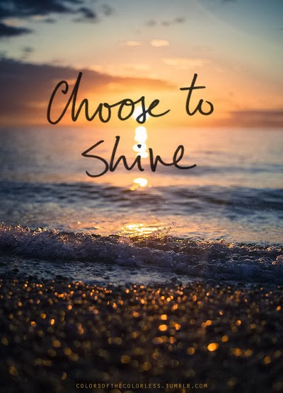 """Choose to shine"" sunrise on a beach"