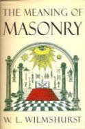 """W. Wilmshurst - """"O Significado da Maçonaria"""""""