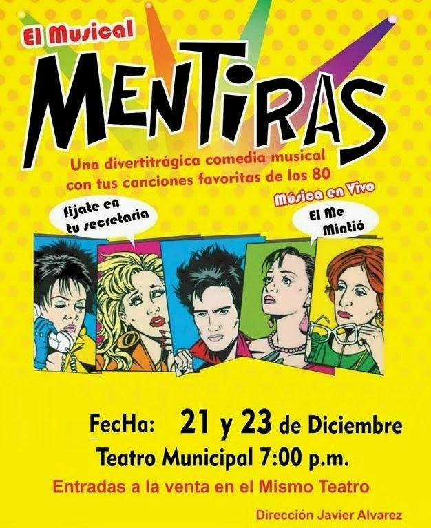 'Teatro' Musical Mentiras - 21 y 23 de diciembre