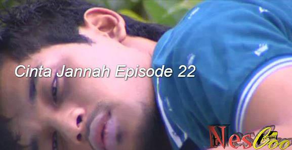 Tonton & Download Cinta Jannah Episode 22