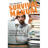The Scholar's Survival Manual--Real COMMENTS ARE WELCOME!