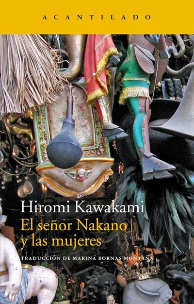 El señor Nakano y las mujeres Hiromi Kawakami