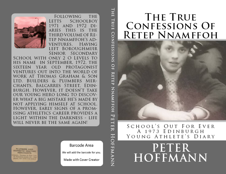 The True Confessions Of Retep Nnamffoh A 1973 Edinburgh Diary