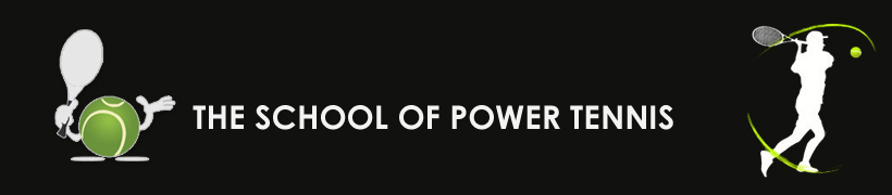 THE SCHOOL OF POWER TENNIS