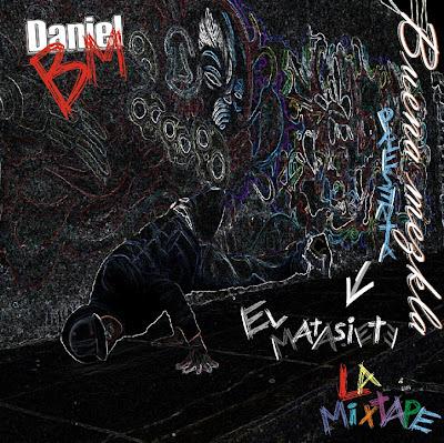 Daniel BM - El matasiete la mixtapte (Perú) 2012