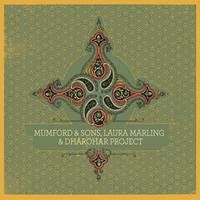 [2010] - Mumford & Sons, Laura Marling & Dharohar Project [EP]
