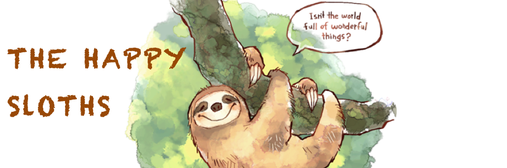 The Happy Sloths