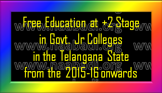 GO Ms No 2 -Providing of Free Education at +2 Stage in Govt Jr Colleges in the TState from  2015-16 onwards (www.naabadi.org)